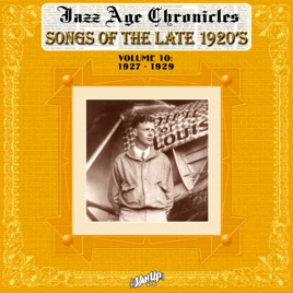 ‎Songs of the Late 1920s (Jazz Age Chronicles, Vol  10) by Various Artists