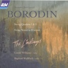 Borodin: String Quartets & String Sextet - The Lindsays, Louise Williams & Raphael Wallfisch
