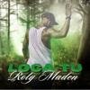 Loca Tú - EP - Roly Maden