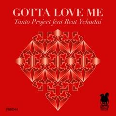 Gotta Love Me (feat. Reut Yehudai)