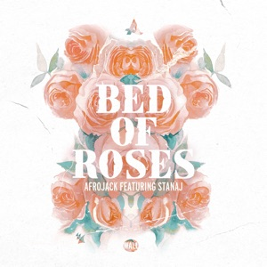 Bed of Roses (feat. Stanaj) - Single Mp3 Download