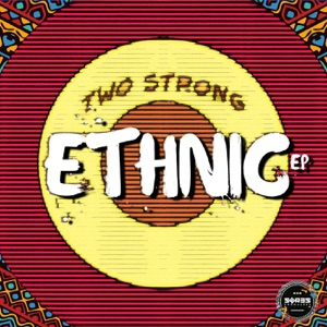 Two Strong - Ethnic