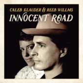 Caleb Klauder, Reeb Willms - There Goes My Love
