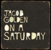 On a Saturday - Single - Jacob Golden