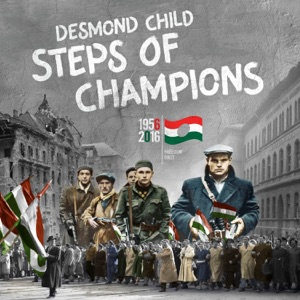 Desmond Child - Steps of Champions feat. Vanessa Campagna, The Hooligans, Anthony De La Torre, Chris Willis, Jon Vella, Levi Hummon, Maria Vidal, Michelle Prentice, Mike Eldred & Myriam Valle