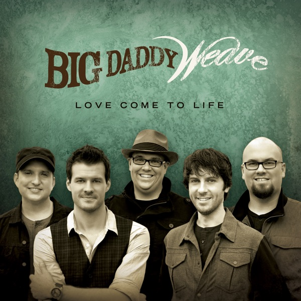 Big Daddy Weave - Redeemed