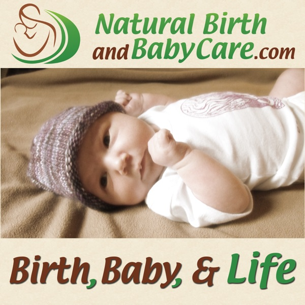 Birth, Baby, and Life