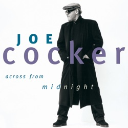 Across from Midnight - Joe Cocker Album Cover