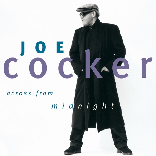Joe Cocker - Across from Midnight album wiki, reviews