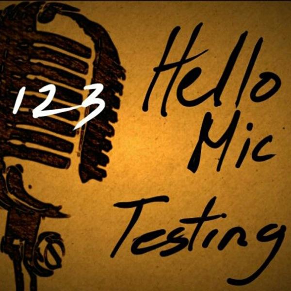 123Hellomictesting
