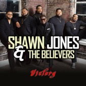 Shawn Jones & the Believers - I'm Depending on You