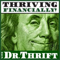 Thriving Financially with Dr. Thrift podcast