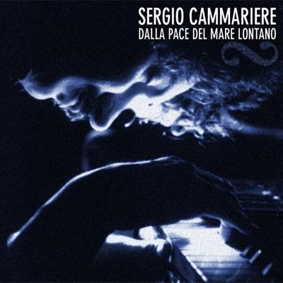 Dalla pace del mare lontano - Sergio Cammariere