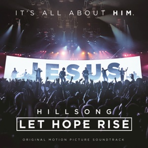 Various Artists - Hillsong: Let Hope Rise (Live/Original Motion Picture Soundtrack)