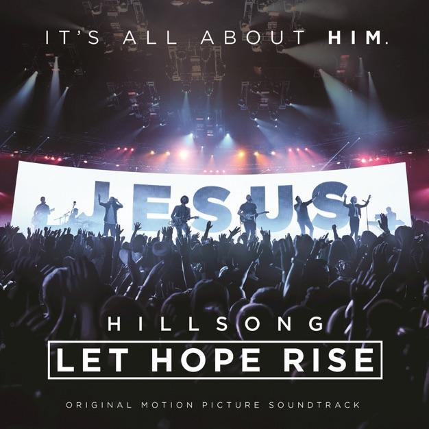 Hillsong: Let Hope Rise (Live/Original Motion Picture Soundtrack)