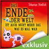 Sebastian Niedlich - Das Ende der Welt ist auch nicht mehr das, was es mal war Grafik