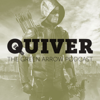 Quiver: The Green Arrow Podcast podcast