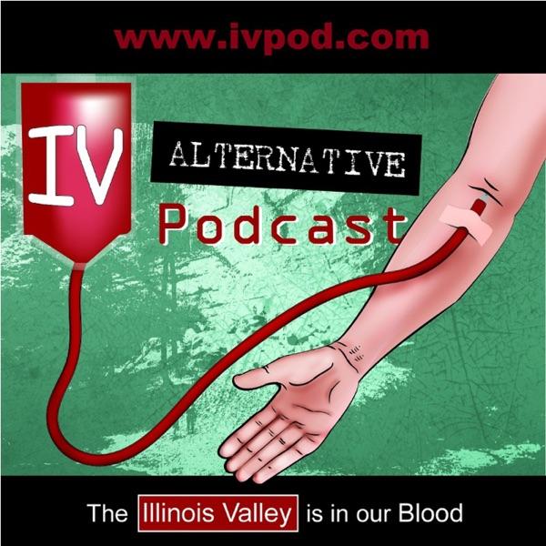 Illinois Valley Alternative Podcast