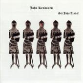 Sir John Alot of Merrie Englandes Musyk Thyng & Ye Grene Knyghte (Bonus Track Edition)