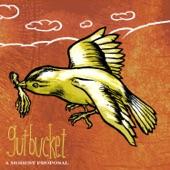 Gutbucket - A Little Anarchy Never Hurt Everyone