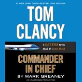 Tom Clancy Commander-in-Chief (Unabridged)
