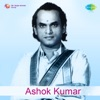 Ashok Kumar Original Motion Picture Soundtrack