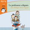 Jean-Philippe Arrou-Vignod - Le professeur a disparu: Enquête au collège 1 artwork