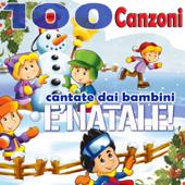 È Natale: 100 canzoni cantate dai bambini