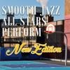 Smooth Jazz All Stars Perform New Edition, Smooth Jazz All Stars