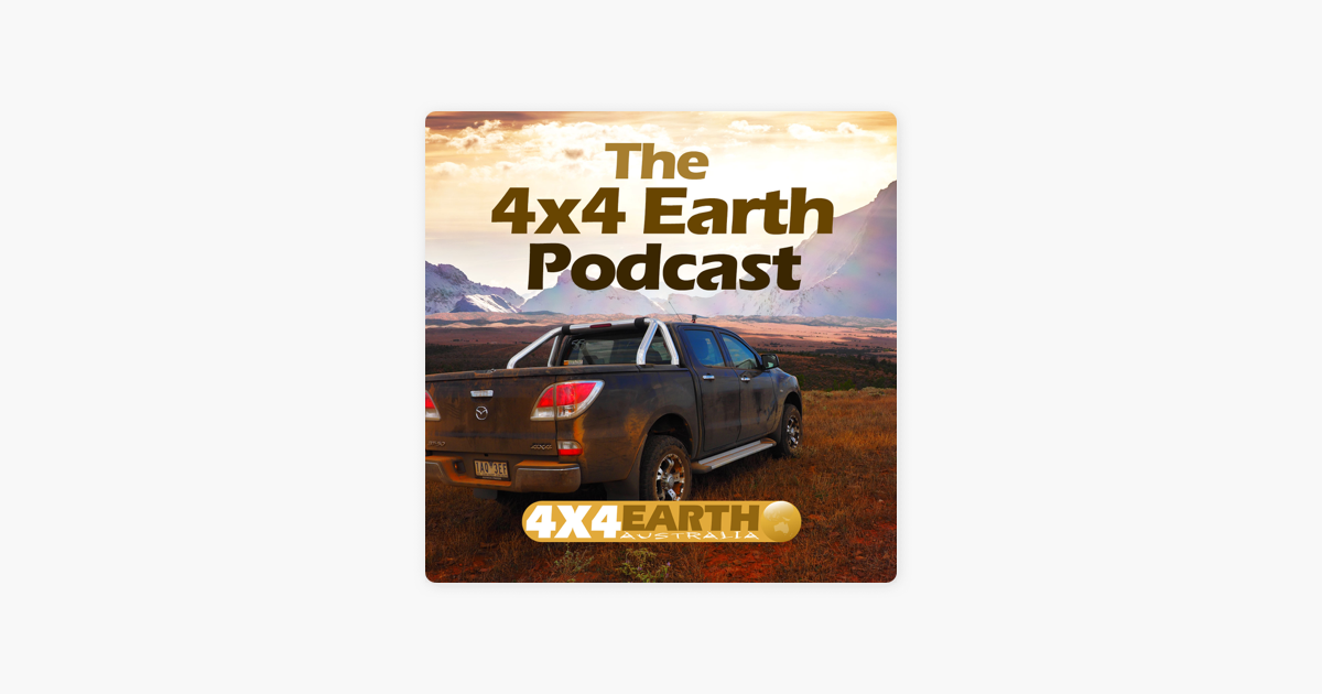4x4 Earth - The 4WD, Camping, Fishing and Outdoors podcast