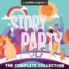 Story Party: The Complete Collection (Unabridged) AudioBook Download