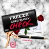 Check (feat. Greg Bugsy) - Single - Freeze