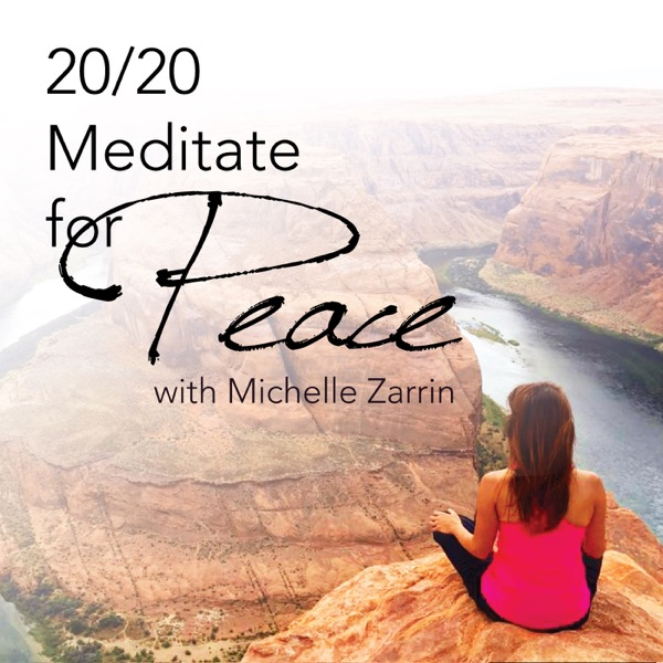 20/20 Meditate For Peace