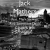 Sing Your Own Song (feat. Mark Stewart, Rob Swimmer, David Cossin & Rob Friedman) - Single, Jack Mathers