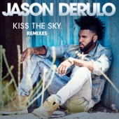 Kiss the Sky (Remixes) - Single