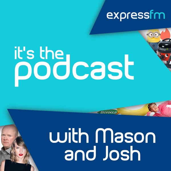 It's The Podcast with Mason and Josh
