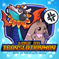 Lost in Translationmon - A Digimon Anime Podcast podcast