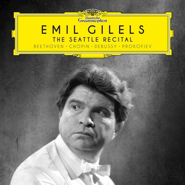 The Seattle Recital Emil Gilels album cover