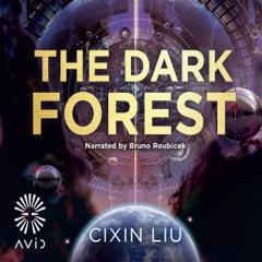 The Dark Forest: The Three-Body Problem, Book 2 (Unabridged)