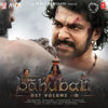 Baahubali Ost, Vol. 10 (Original Motion Picture Soundtrack) - M. M. Keeravaani