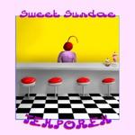 TEMPOREX - Sweet Sundae