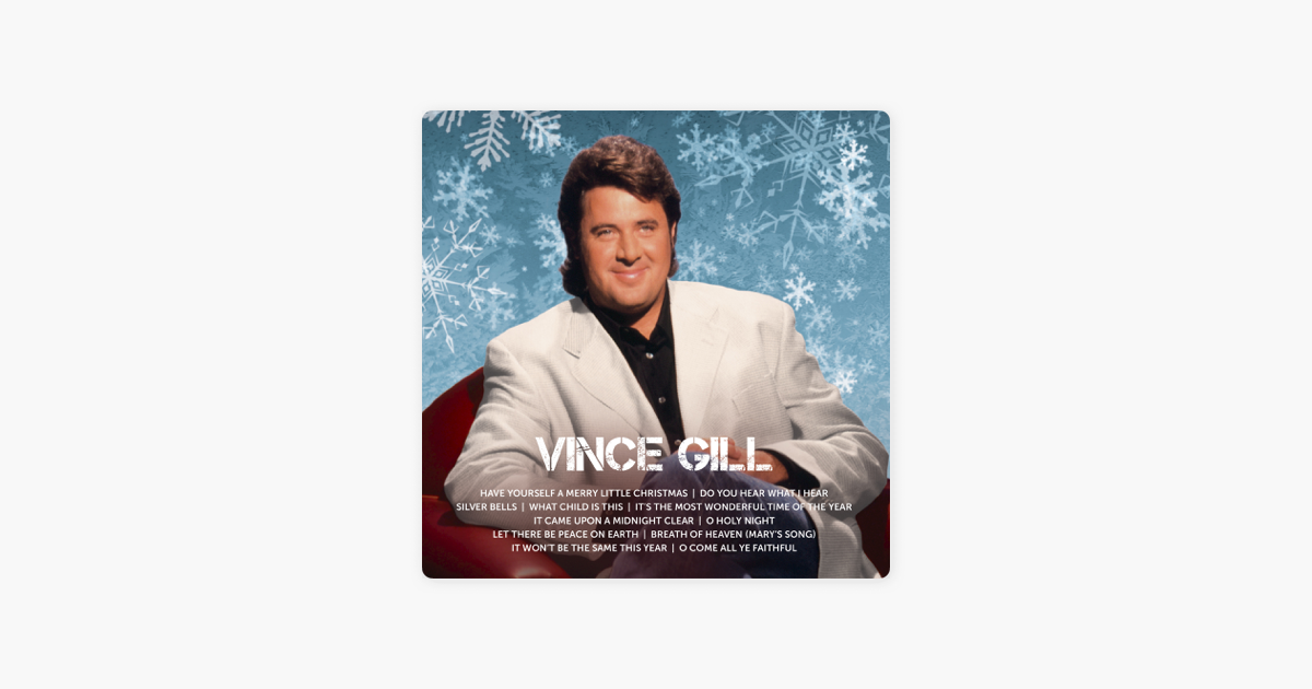 christmas by vince gill on apple music - Christmas Song Do You Hear What I Hear