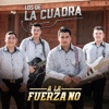 A la fuerza no - Single