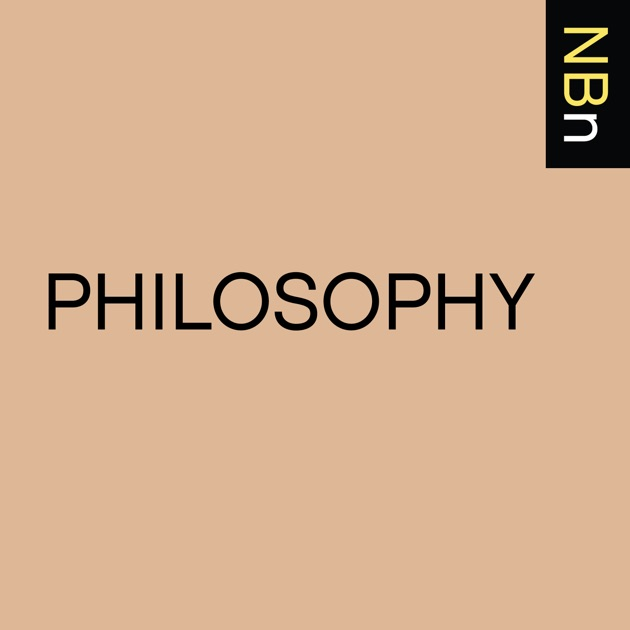 New Books In Philosophy By New Books Network On Apple Podcasts