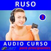 Ruso - Audio curso para principiantes 3