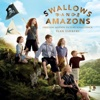 Swallows and Amazons (Original Motion Picture Soundtrack) - Ilan Eshkeri