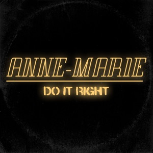 Anne-Marie - Do It Right
