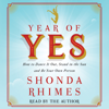 Shonda Rhimes - Year of Yes: How to Dance It Out, Stand In the Sun and Be Your Own Person (Unabridged)  artwork