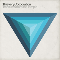 Treasures from the Temple, Thievery Corporation