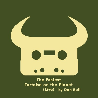 The Fastest Tortoise on the Planet (Live) - Single - Dan Bull